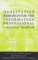 Qualitative Research for the Information Professional