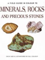 Minerals, Rocks and Precious Stones