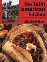 The Latin American Kitchen