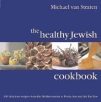 The Healthy Jewish Cookbook