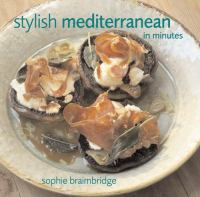 Stylish Mediterranean in Minutes