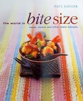 The World in Bite Size