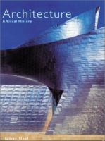 Architecture, A Visual History