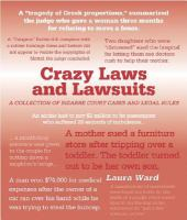 Crazy Laws and Lawsuits