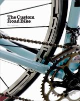 The Custom Road Bike