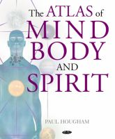 The Atlas of Mind, Body, and Spirit