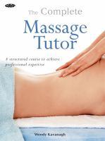 The Complete Massage Tutor