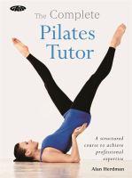 The Complete Pilates Tutor
