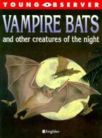 Vampire Bats and Other Creatures of the Night