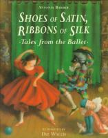 Shoes of Satin, Ribbons of Silk