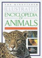 The Kingfisher Illustrated Encyclopedia of Animals