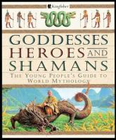 Goddesses, Heroes, and Shamans