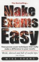 The Things You Need to Know to Make Exams Easy