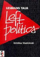 Lesbians Talk Left Politics