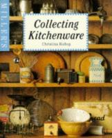 Miller's Collecting Kitchenware