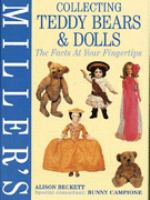 Miller's Collecting Teddy Bears & Dolls