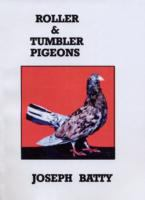 Roller & Tumbler Pigeons & Pigeon Management