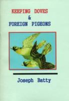 Keeping Doves & Foreign Pigeons