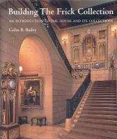Building the Frick Collection