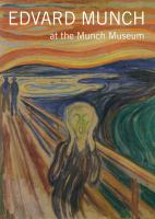 Edvard Munch at the Munch Museum