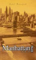 Manhattan Tales, 1920-1945