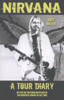Nirvana, A Tour Diary