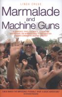 Marmalade and Machine Guns
