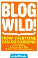 Blog Wild!
