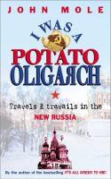 I Was A Potato Oligarch