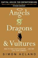Angels, Dragons & Vultures