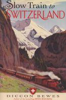 Slow Train to Switzerland