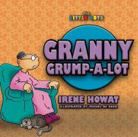 Granny Grump-a-lot