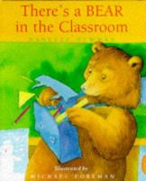 There's A Bear in the Classroom