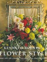 Kenneth Turner's Flower Style