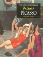 The Life and Works of Picasso