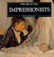 The Art of the Impressionists