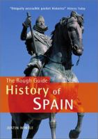 The Rough Guide History of Spain