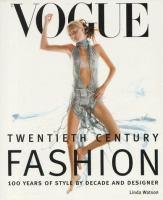 Vogue Twentieth Century Fashion