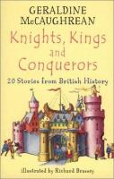 Knights, Kings and Conquerors