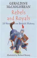 Rebels and Royals