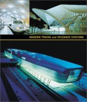 Modern Trains And Splendid Stations