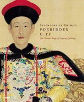 Splendors of China's Forbidden City