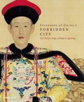 Splendors of China's Forbidden City