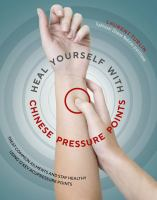 Heal Yourself With Chinese Pressure Points