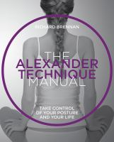 The Alexander Technique Manual