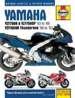 Yamaha YZF750R, YZF750SP, and YZF1000R Thunderace Service and Repair Manual
