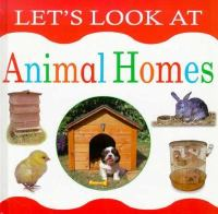 Let's Look at Animal Homes