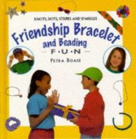 Friendship Bracelet and Beading Fun