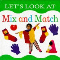 Let's Look at Mix and Match