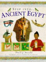 Step Into-- Ancient Egypt